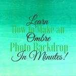 Learn how to make an ombre photo backdrop