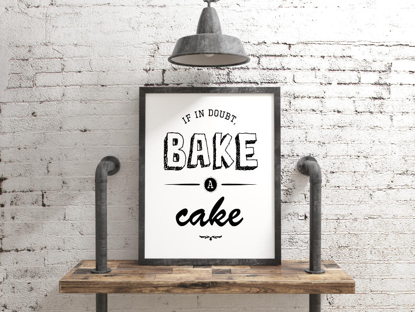 Free printable: If in doubt, bake a cake!