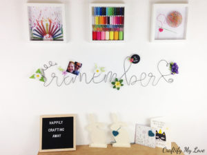 DIY memo board bent wire lettering remember wall art