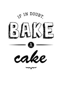 """free printable """"if in doubt bake a cake"""" by CraftifyMyLove.com"""