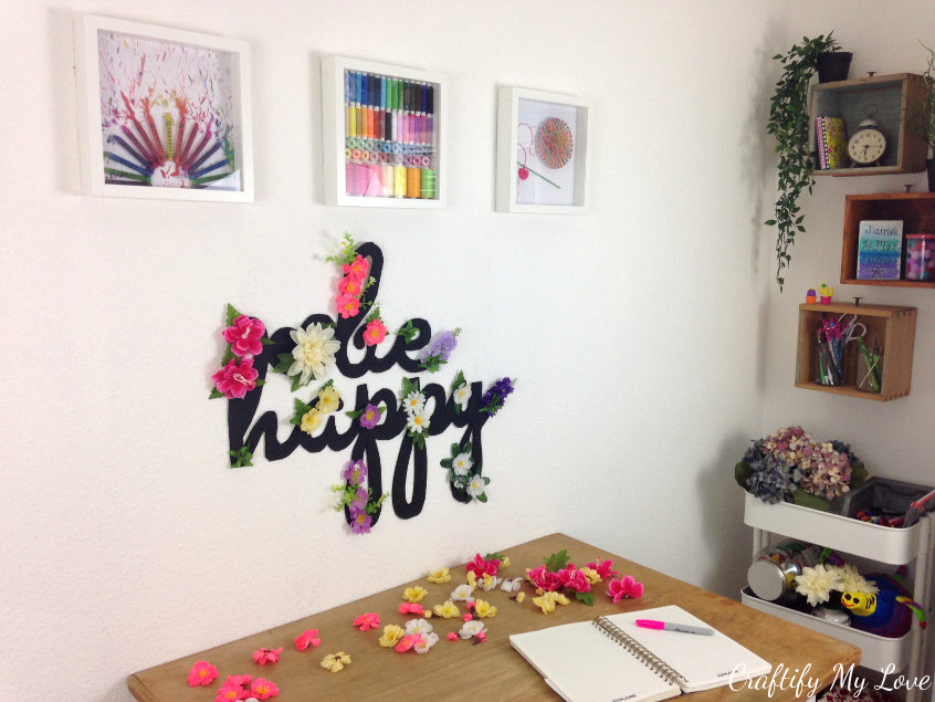 simple recycling project: cardboard and silk flowers from dollar tree be happy sign for your craft room