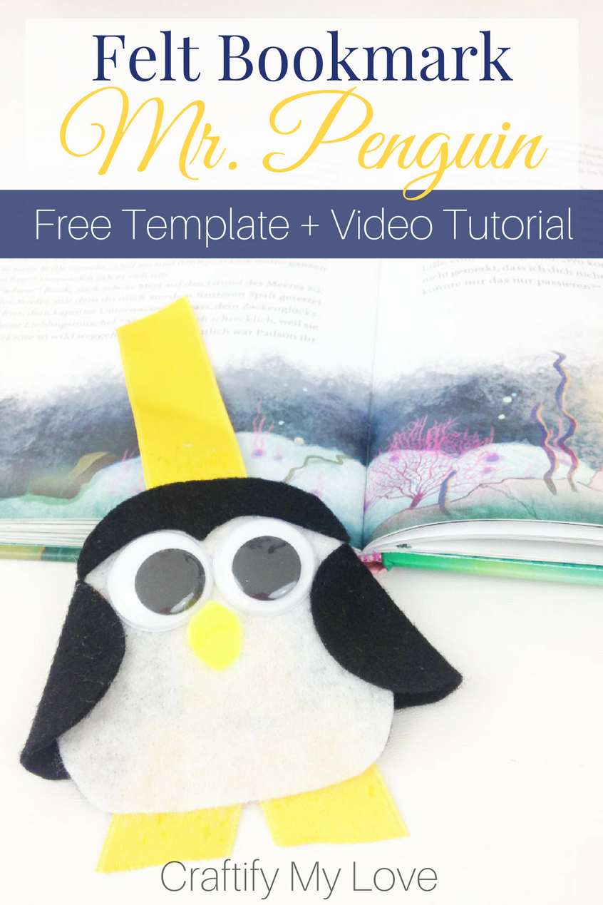 Learn how to make this super cute 3d felt penguin bookmark. You're all covered with a detailed photo and video tutorial and a free printable pattern. #craftifymylove #freepattern #feltcraft #penguin #bookmark #kidscraft #rainyday