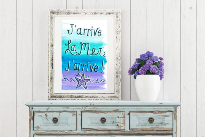 Free summer printable for you to download. It's a watercolour based hand lettering in french