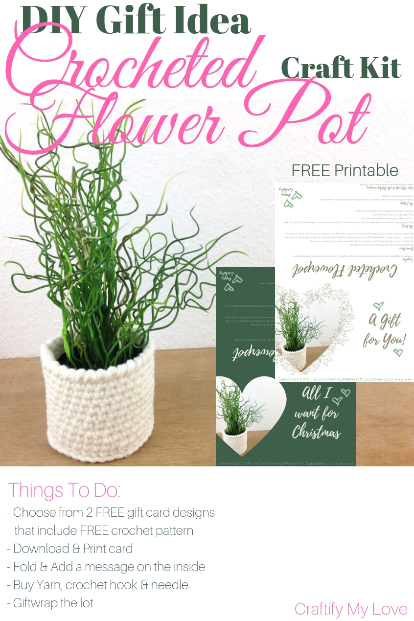 DIY Gift Idea: Crocheted Flower Pot Craft Kit. Simply download Free Gift Card Printable, add yarn and a crochet hook, giftwrap the lot and your present is ready to go. Alternatively crochet the basket yourself and give it away with a pretty flower. #craftifymylove #DIYgiftidea #freeprintable #freecrochetpattern #crochetedflowerpot #hygge