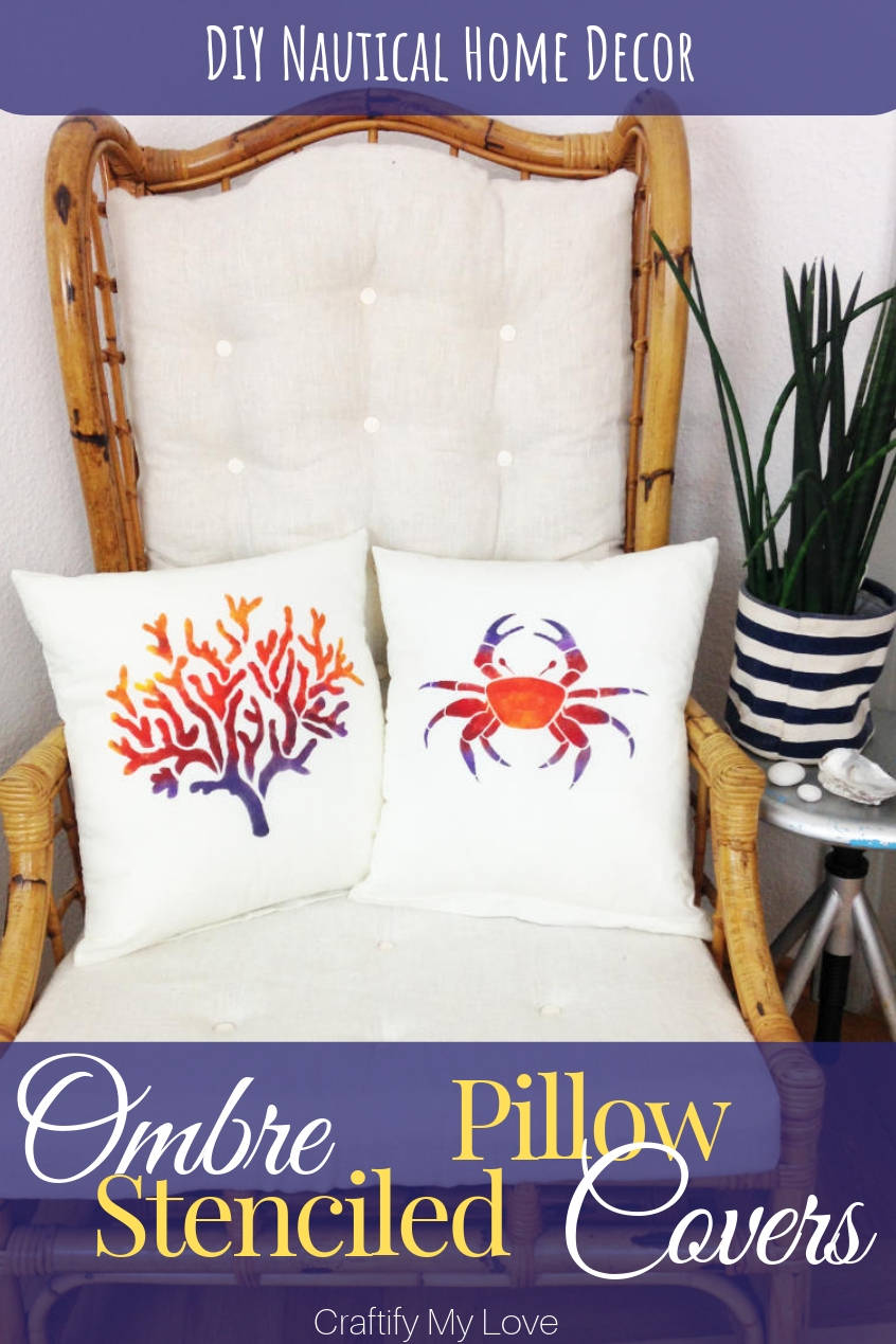 Here are super easy step by step instructions for you to DIY a nautical home decor on a budget: Stunning ombre stenciled pillow cases for you to recreate! Click for written and video tutorial. #craftifymylove #naturicalhomedecor #stenciledpillowcases #howtostencilapillow #howtostencilombre #ombre #fabricpaint