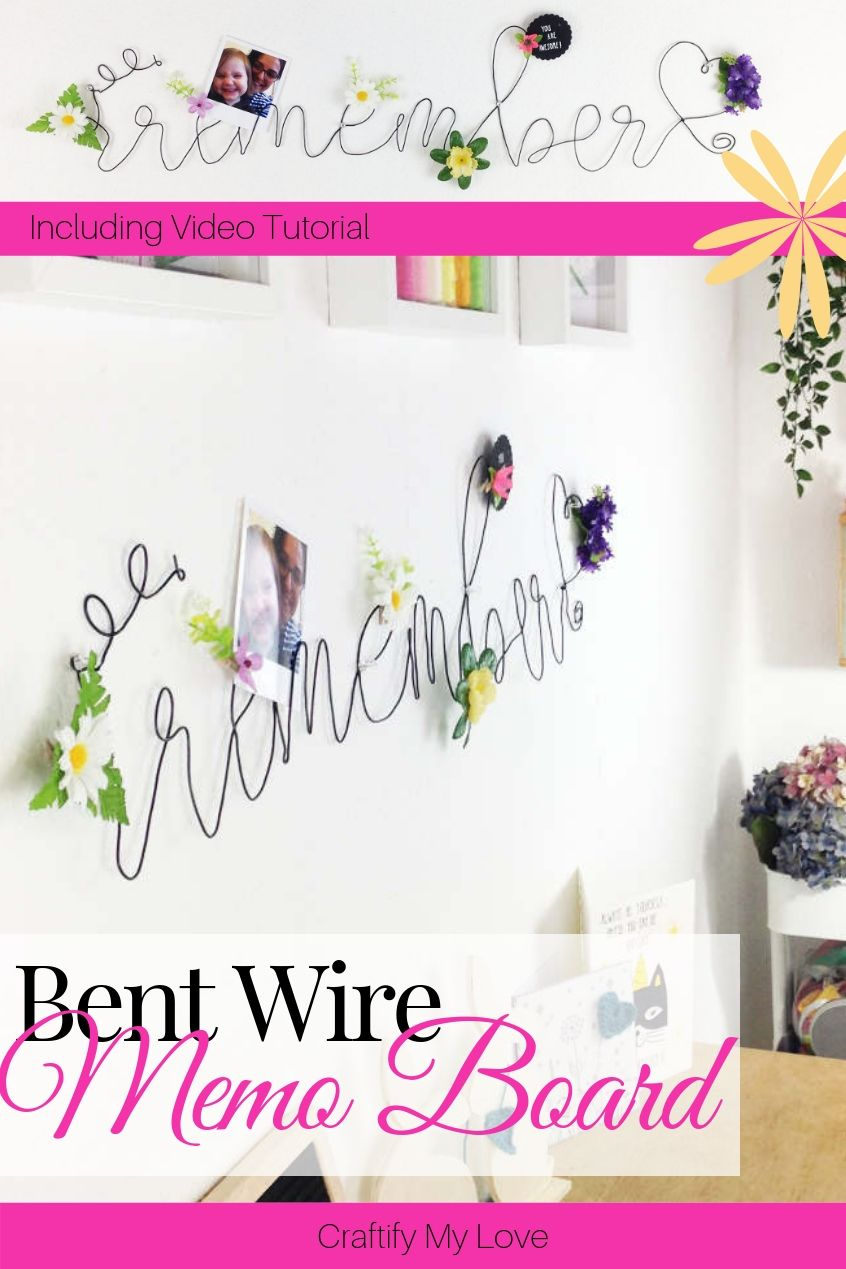 DIY Bent Wire Lettering Memo Board. A decorative way to bring more structure and organisation into your home and craft room. #craftifymylove #craftroomorganisation #DIOYmemoboard #bentwirelettering #DIYwallart